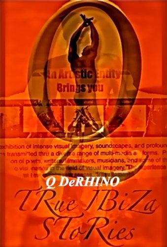 True Ibiza Stories (English Edition)