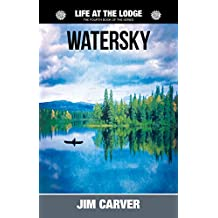 Watersky (Life at the Lodge Book 4)