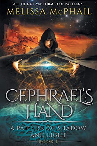 Cephrael's Hand (A Pattern of Shadow & Light)
