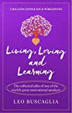 Living, Loving and Learning (Prelude Psychology Classics)