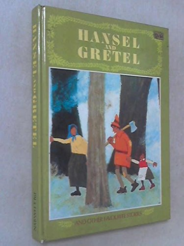 Hansel and Gretal, and other stories
