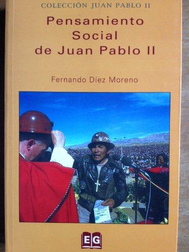 Pensamiento Social de Juan Pablo II por Fernando Díez Moreno