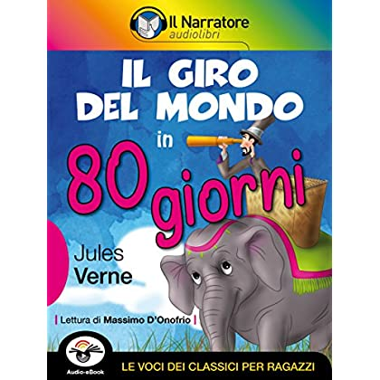 Il Giro Del Mondo In 80 Giorni (Audio-Ebook)