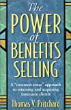The Power of Benefits Selling