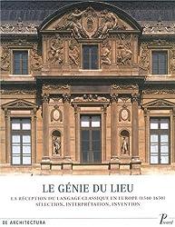 Le génie du lieu : Réception du langage classique en Europe