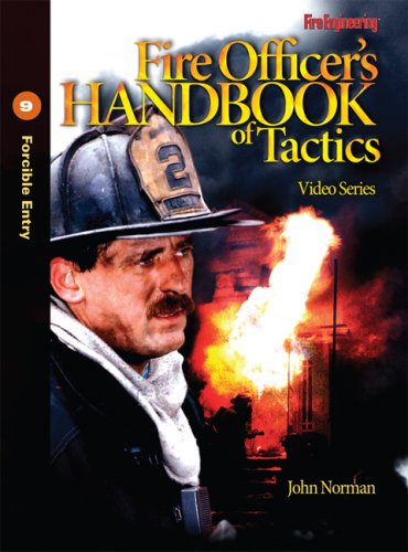 Descargar Libro Fire Officer's Handbook of Tactics Video Series: Forcible Entry de John Norman