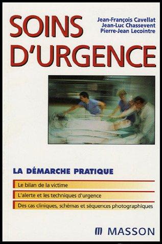 Soins d'urgence par Jean-François Cavellat, Jean-Luc Chassevent, Pierre-Jean Lecointre