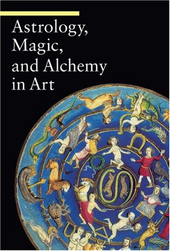 Astrology, Magic, and Alchemy in Art (Guide to Imagery) por Matilde Battistini