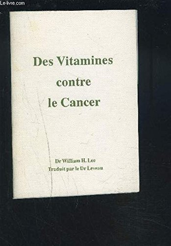 DES VITAMINES CONTRE LE CANCER.