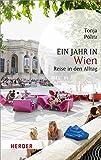 Ein Jahr in Wien (HERDER spektrum)