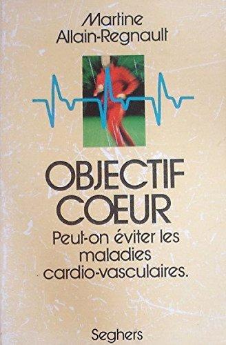 Objectif coeur : Peut-on éviter les maladies cardio-vasculaires ?