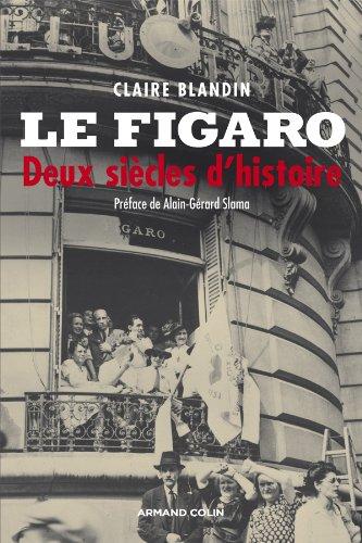 Le Figaro - Deux siècles d'histoire