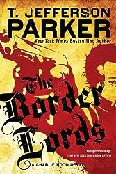 The Border Lords: A Charlie Hood Novel (Charlie Hood Novels (Paperback))
