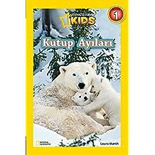 National Geographic Kids-Kutup Ayıları Seviye 1
