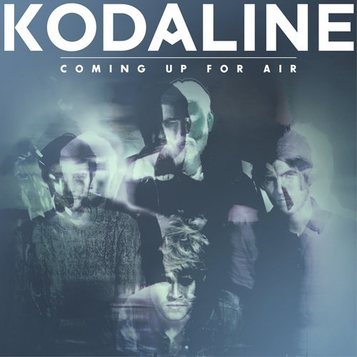 Coming Up for Air by KODALINE (2015-02-25) - Air Up Coming Kodaline For
