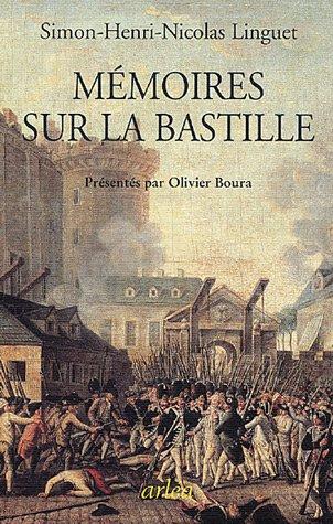Mémoires sur la Bastille par Simon-Nicolas-Henri Linguet