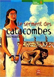 """Afficher """"Le serment des catacombes"""""""