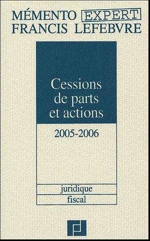 Cessions de parts et actions par Francis Lefebvre, Anne Charvériat