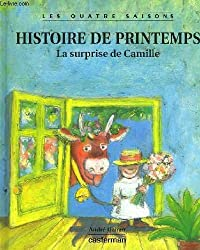 Les quatre saisons : Histoire de printemps : La surprise de Camille