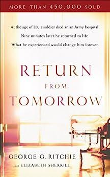 Return from Tomorrow by [Ritchie, George G., Sherrill, Elizabeth]