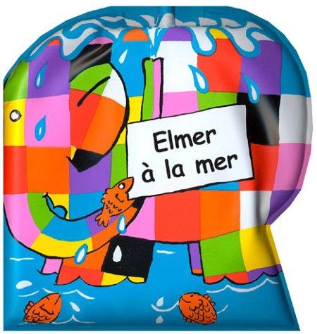 Elmer à la mer (livre de bain)