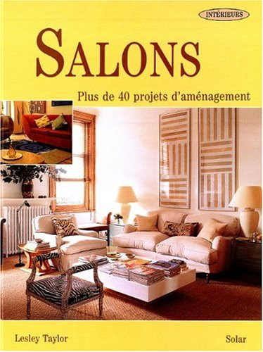 Collection Intérieur : Salon - 40 projets d'aménagement