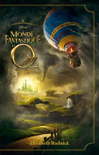 Le Monde fantastique d'Oz - novlisation du film