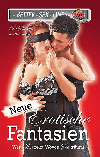Neue erotische Fantasien: Was ihn reizt, wovon sie träumt