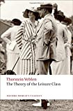 'Conspicuous consumption of valuable goods is a means of reputability to the gentleman of leisure.' In The Theory of the Leisure Class Thorstein Veblen sets out 'to discuss the place and value of the leisure class as an economic factor in modern life...