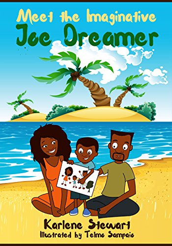 meet-the-imaginative-joe-dreamer-a-picture-book-for-kids-joe-dreamer-series-picture-books-1-english-