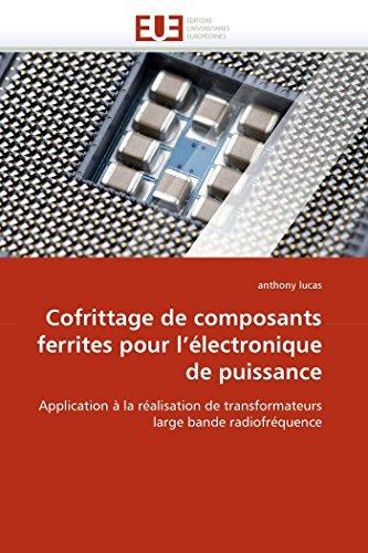 Cofrittage de composants ferrites pour l''électronique de puissance