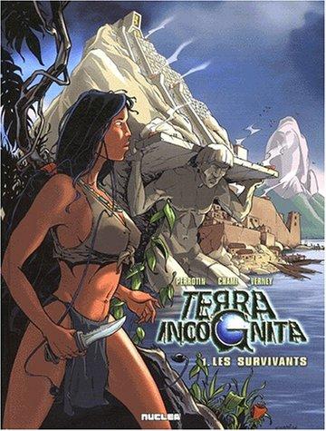 Terra Incognita, tome 1