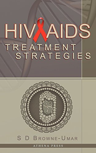 hiv-aids-treatment-strategies-by-s-d-browne-umar-2010-03-30