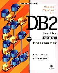 DB2 for the Cobol Programmer: Introductory Course Pt. 1: An Introductory Course Pt.1