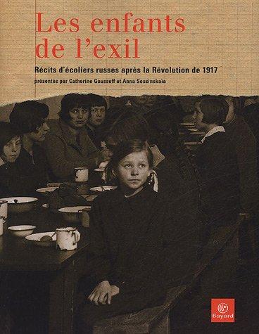 Les enfants de l'exil : Récits d'écoliers russes après la Révolution de 1917
