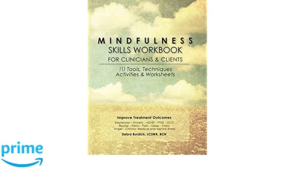 Buy Mindfulness Skills Workbook for Clinicians and Clients: 111 ...