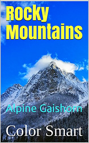 Alpine National Park (Rocky Mountains: Alpine Gaishorn (National Parks Book 4) (English Edition))