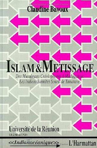 Islam & métissage : Des musulmans créolophones à Madagascar - Les Indiens sunnites sourti de Tamatave