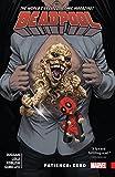 Deadpool: World's Greatest Vol. 6: Patience: Zero (Deadpool (2015-2017)) (English Edition)