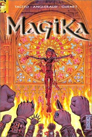 Magika, tome 2 : Les Versets de Feu