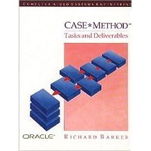 Case Method, Tasks and Deliverables