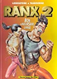 Ranxerox, tome 2 - Bon anniversaire Lubna