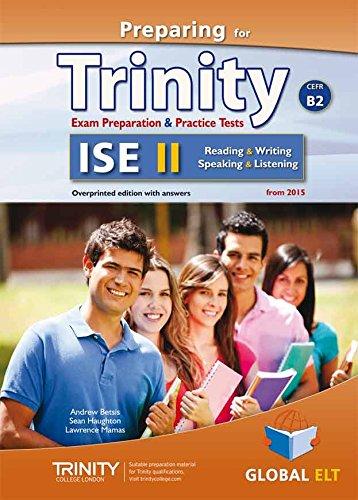 Preparing for Trinity. ISE B2. Student's book. With key. Per le Scuole superiori. Con audio formato MP3. Con e-book. Con espansione online por Andrew Betsis
