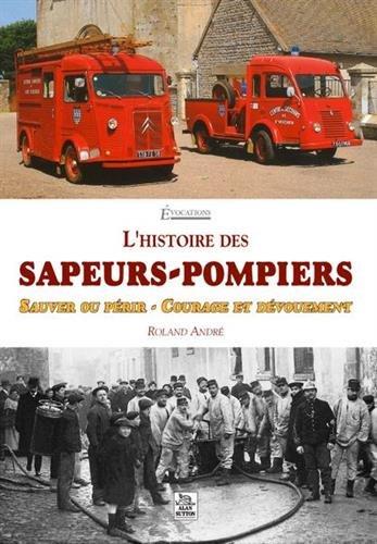 Histoire des sapeurs-pompiers (L')