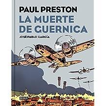 La muerte de Guernica en cómic (DEBATE, Band 18036)