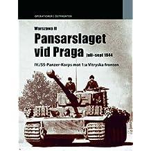 Warszawa 2: Pansarslaget Vid Praga Juli - September 1944 v. 2 (Operations / East Front, Band 2)