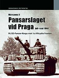 Warszawa 2: Pansarslaget Vid Praga Juli - September 1944 v. 2 (Operations / East Front)