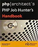 PHP/Architect's PHP Job Hunter's Handbook