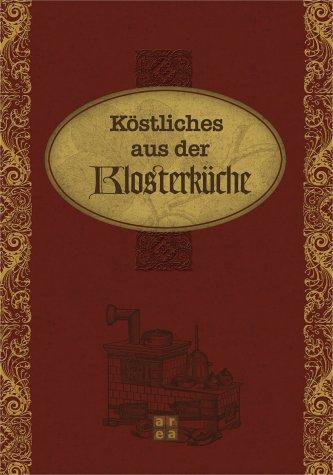 Area Verlag Köstliches aus der Klosterküche