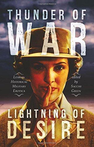 Thunder of War, Lightning of Desire: Lesbian Military Historical Erotica by Pascal Scott (2015-10-24)